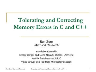 Tolerating and Correcting Memory Errors in C and C
