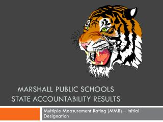 Marshall Public Schools State Accountability Results