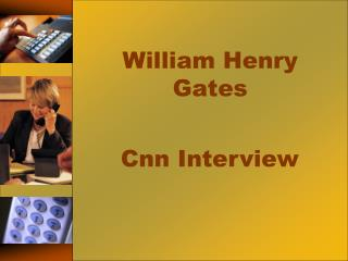 William Henry Gates