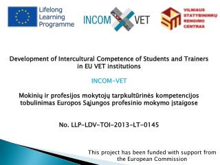 Development of Intercultural Competence of Students and Trainers in  EU VET  institutions