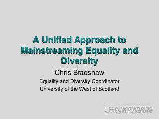 A Unified Approach to Mainstreaming Equality and Diversity