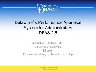 Delaware ' s Performance Appraisal  System for Administrators DPAS 2.5