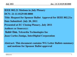 IEEE  802.21 Motions in July Plenary  DCN:  21-11-0129-00-0000