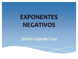 EXPONENTES NEGATIVOS