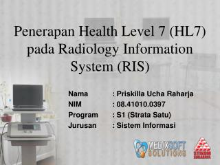 Penerapan Health Level 7  (HL7)  pada Radiology Information System  (RIS)