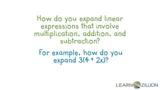 How do you expand linear expressions that involve multiplication, addition, and subtraction?