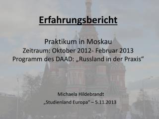 "Michaela  Hildebrandt "" Studienland Europa"" – 5.11.2013"