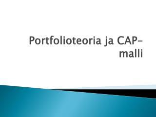 Portfolioteoria  ja  CAP-malli