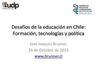 Desafíos de la educación en Chile: Formación, tecnologías y política