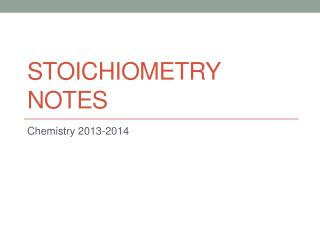 Stoichiometry Notes