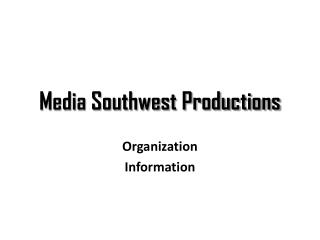 Media Southwest Productions