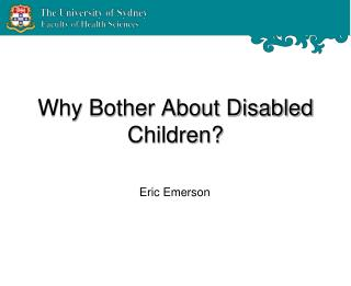 Why Bother About Disabled Children?