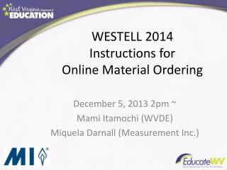 WESTELL 2014 Instructions for Online Material Ordering