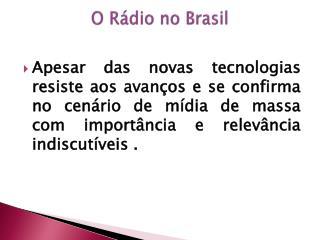 O R�dio no Brasil