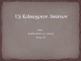 Uji Kolmogorov -Smirnov