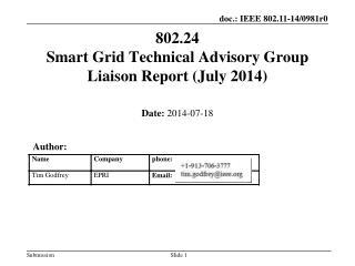 802.24  Smart Grid Technical Advisory Group Liaison Report  (July 2014 )