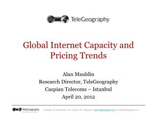 Global Internet Capacity and Pricing Trends