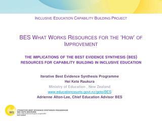 Iterative Best Evidence Synthesis Programme Hei Kete Raukura