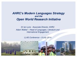 AHRC's Modern Languages Strategy and the Open World Research Initiative