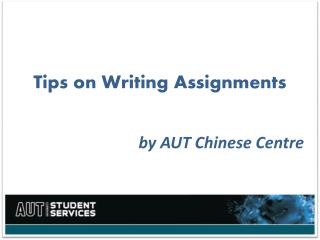 Tips on  Writing Assignments