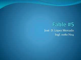 Fable #5