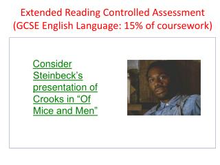Extended Reading Controlled  Assessment (GCSE English Language: 15% of coursework)