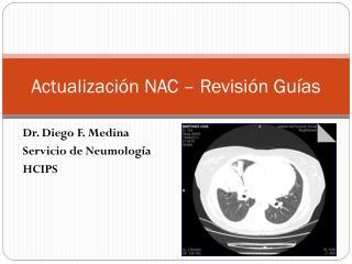 Actualización NAC – Revisión Guías
