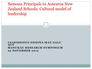 Samoan  P rincipals  in  Aotearoa  New Zealand  Schools: Cultural model of leadership
