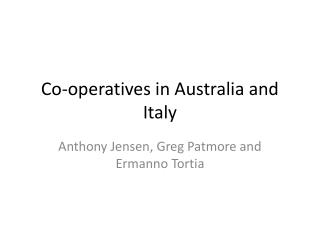 Co-operatives in Australia and Italy