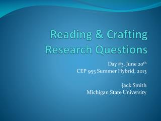 Reading & Crafting Research Questions