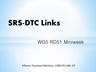 SRS-DTC Links