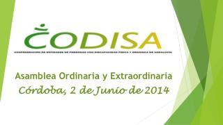 Asamblea Ordinaria y Extraordinaria Córdoba, 2 de Junio de 2014
