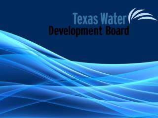 Texas Water Development Fund (DFund)