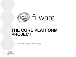 The  Core  PLATFORM Project