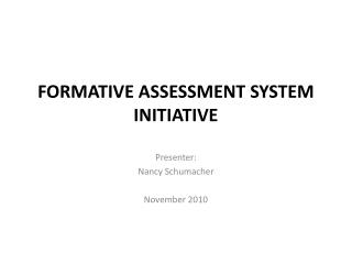 FORMATIVE ASSESSMENT SYSTEM INITIATIVE