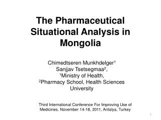 The Pharmaceutical Situational Analysis in Mongolia
