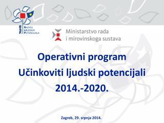 Operativni program Učinkoviti ljudski potencijali 2014.-2020.