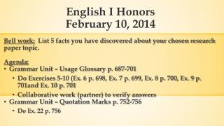 English I Honors February 10, 2014