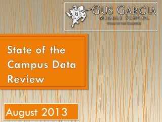 State of the Campus Data Review
