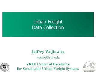 Urban Freight  Data Collection