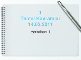 1 Temel Kavramlar 14.02.2011