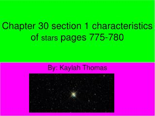 Chapter 30 section 1 characteristics of  stars  pages 775-780