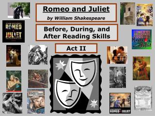 Romeo and Juliet b y William Shakespeare