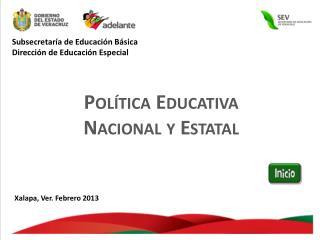Subsecretaría de Educación Básica Dirección de  E ducación  E special