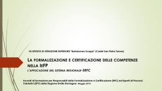 """IIS  ISTITUTO DI ISTRUZIONE  SUPERIORE """"Bartolomeo  Scappi"""" (Castel San Pietro Terme)"""