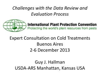 Challenges with the Data Review and Evaluation Process Expert Consultation on Cold Treatments