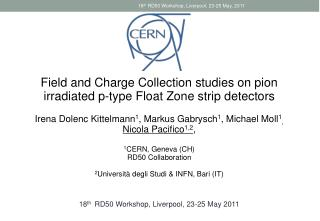 Field and Charge Collection studies on pion irradiated p-type Float  Zone  strip detectors