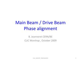 Main  Beam  / Drive  Beam Phase  alignment