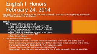 English I  Honors February 24, 2014