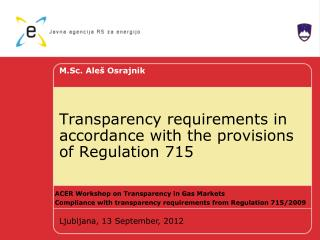 Transparency requirements in accordance with the  provisions of Regulation 715